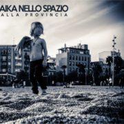 Laika Nello Spazio Dalla Provincia cover