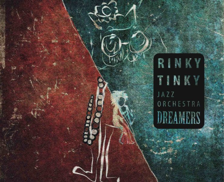 cover DREAMERS Rinky Tinky jazz Orchestra