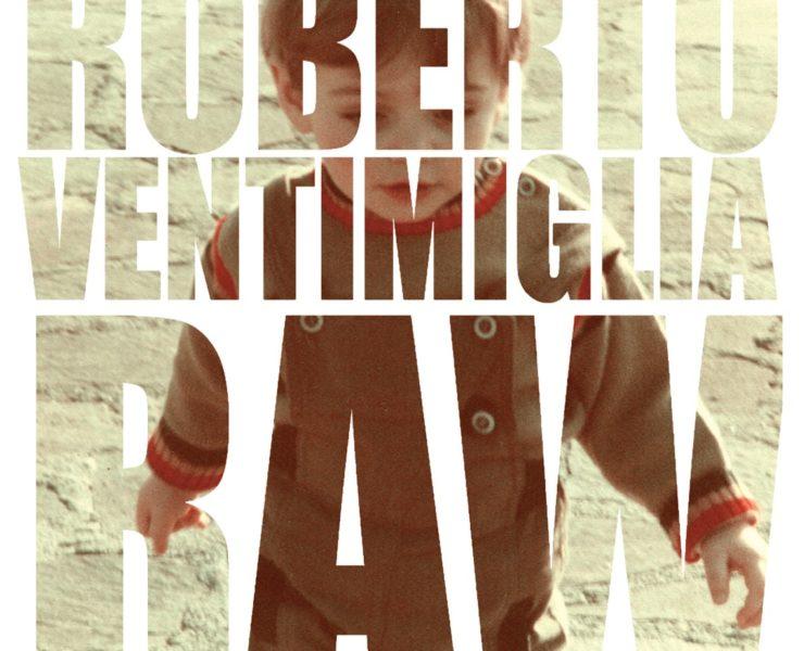 Roberto Ventimiglia Raw