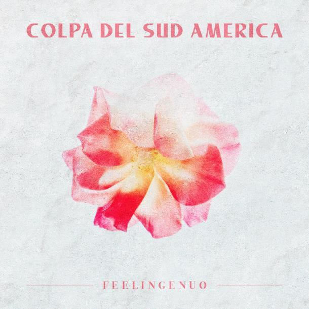 feelingenuo colpa del sudamerica cover
