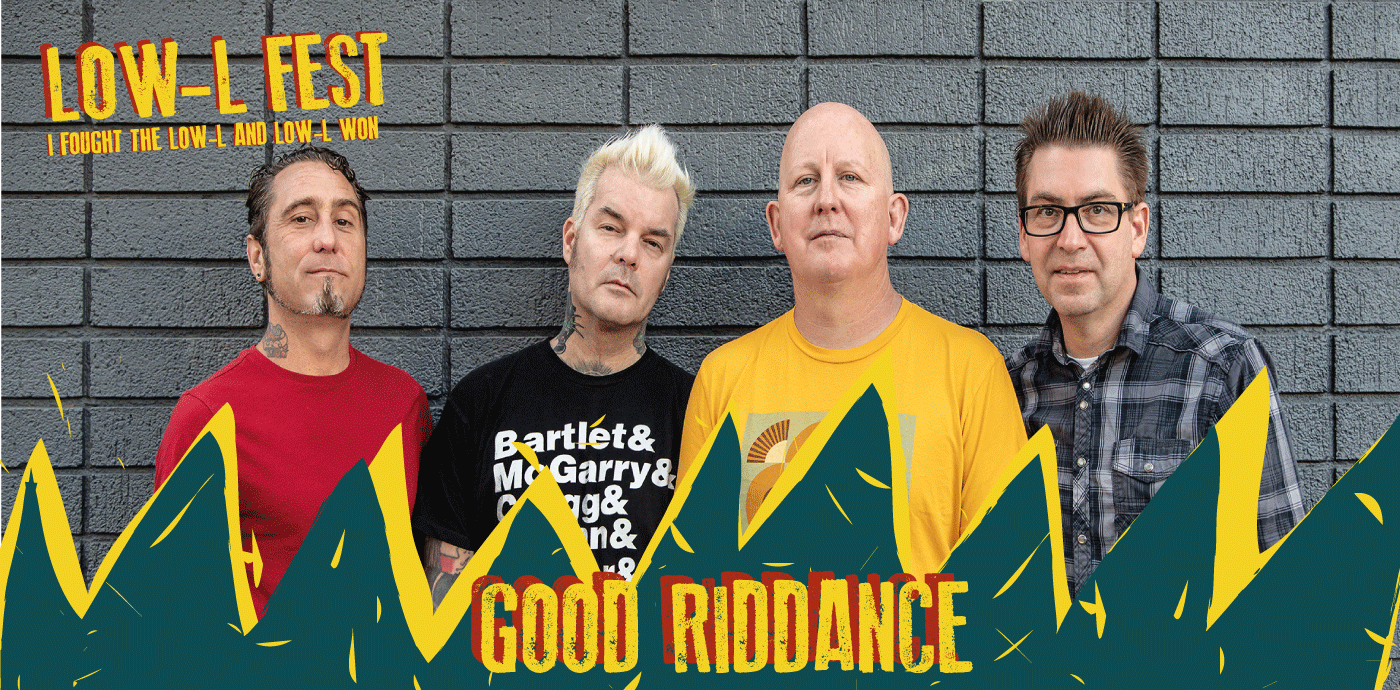 good riddance low l fest 2020