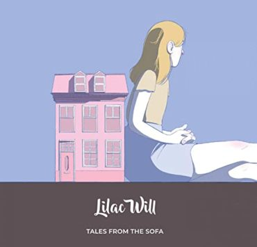 lilac will tales from the sofa
