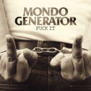 mondo generator fuck it cover