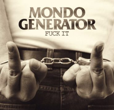 mondo generator fuck it cover