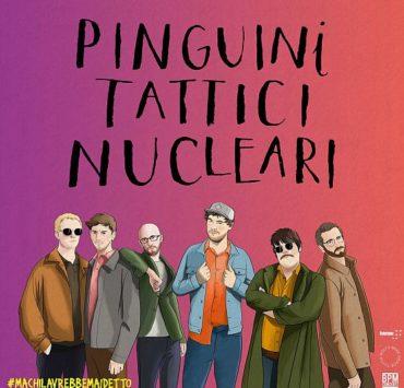 pinguini tattici nucleari