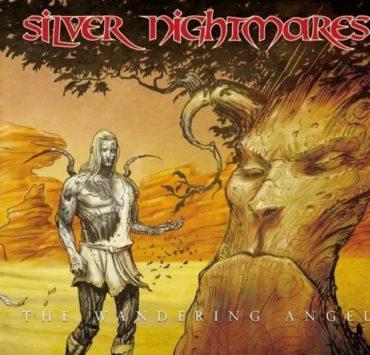 SILVER NIGHTMARES THE WANDERING ANGEL