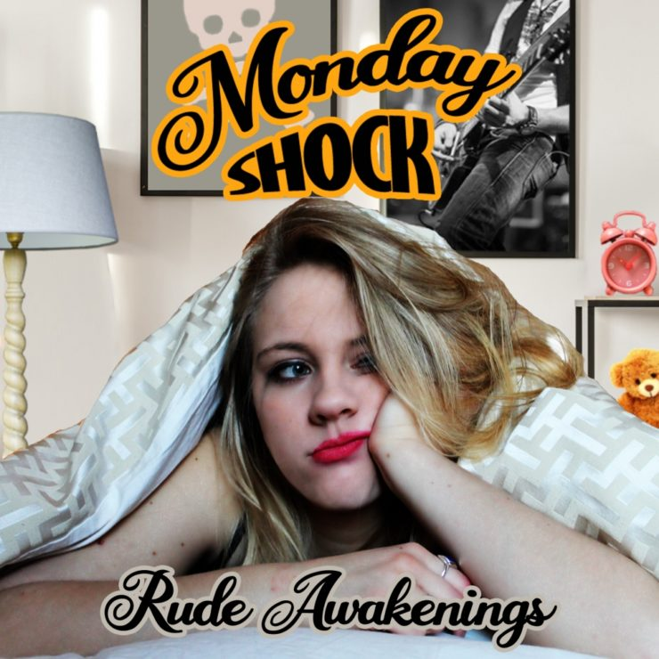 monday shock rude awakening