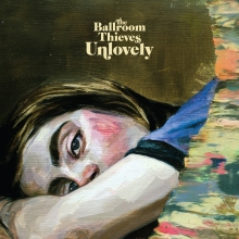 ballroom thieves unlovely