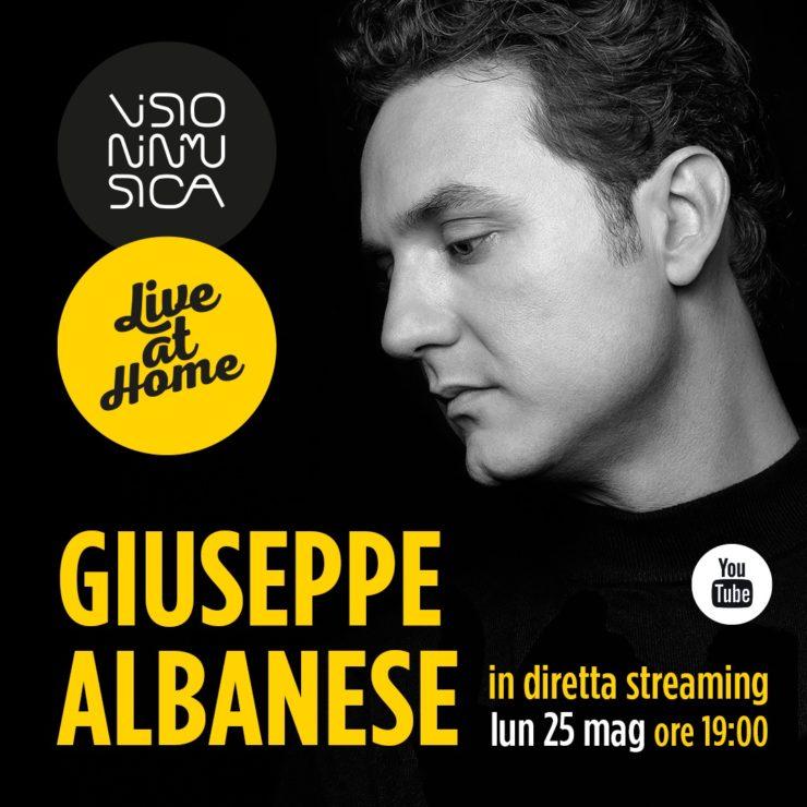 giuseppe albanese live at home 25 maggio