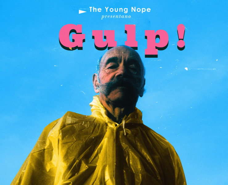 the young nope gulp