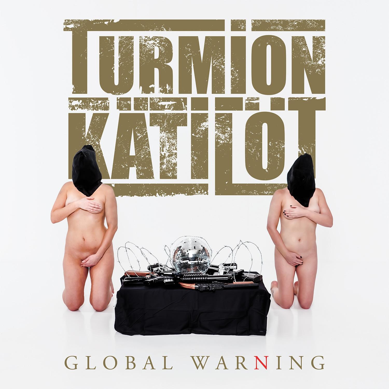 turmion katilot global warning