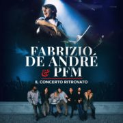 Fabrizio De Andre e PFM Il concerto ritrovato