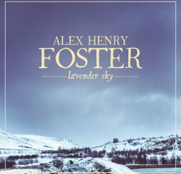 alex henry foster lavender sky cover