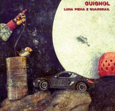 guignol luna piena e guardrail cover