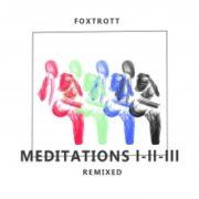 foxtrott meditations i ii iii cover