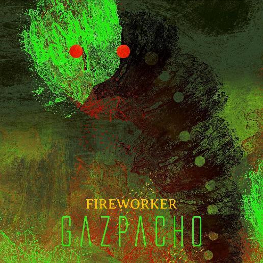 gazpacho fireworker