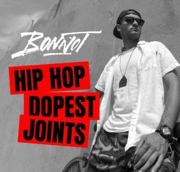 Bonnot Hip Hop Dopest Joints