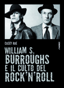 COVER William S Burroughs e il culto del rocknroll 218x300 1