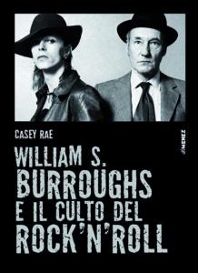 COVER William S Burroughs e il culto del rocknroll 218x300 1