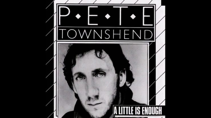 pete townshend A Little Is Enough