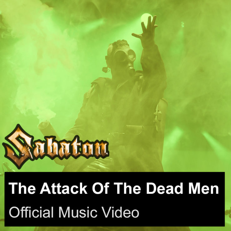 sabaton The Attack Of The Dead Men