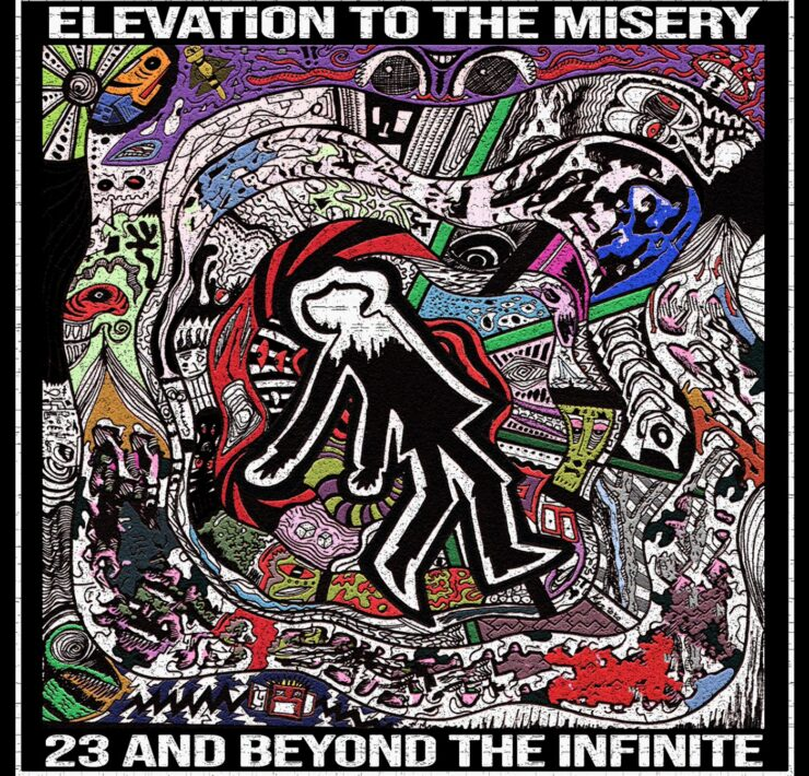 23 and Beyond the Infinite elevation to the misery