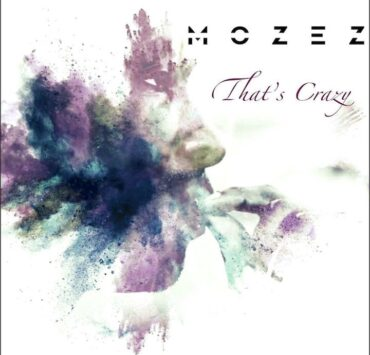 mozez that s crazy cover