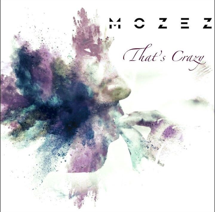 mozez that s crazy cover