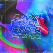 sabia antihype superstar