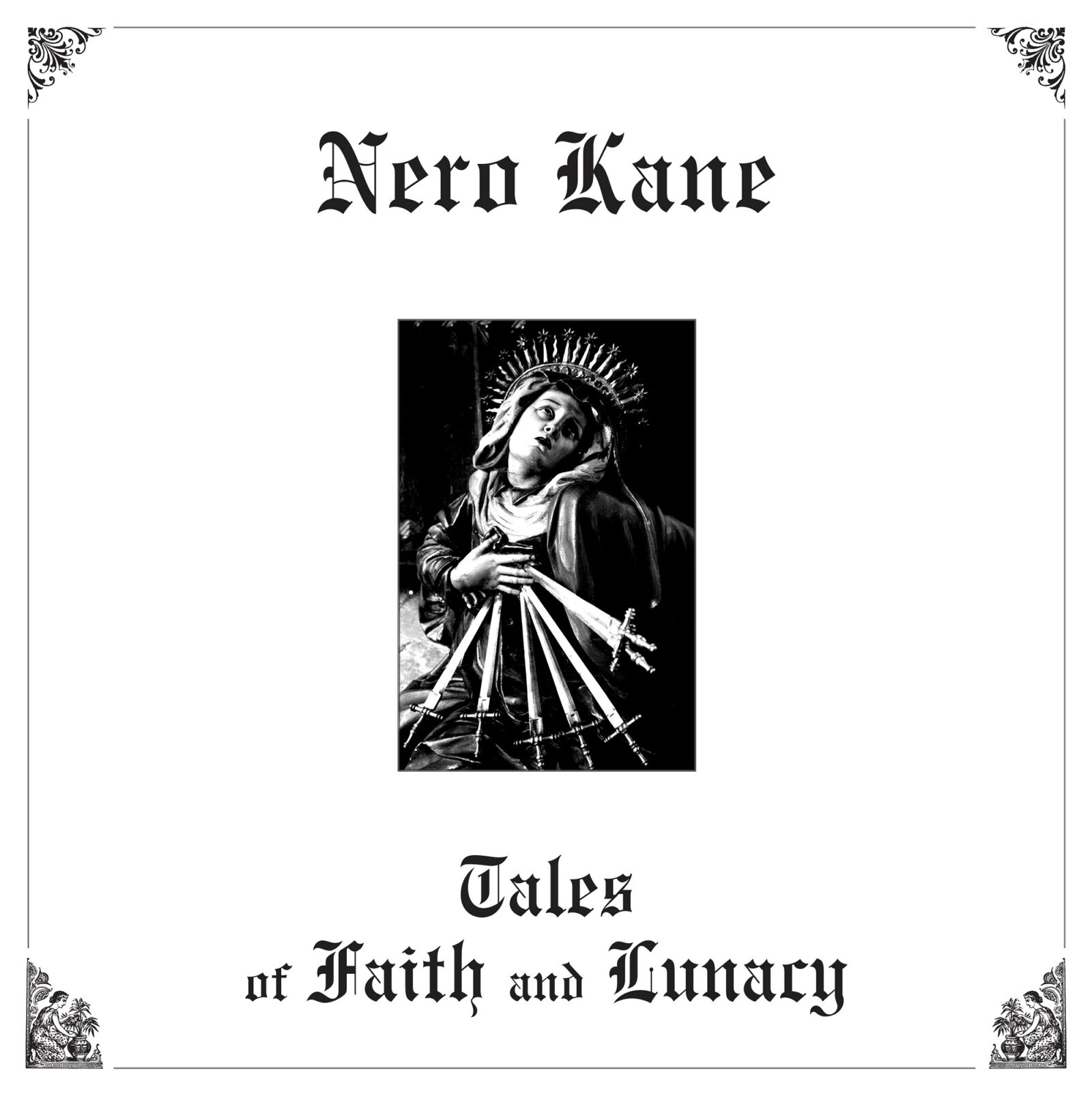 Nero Kane cover LP Tales of Faith and Lunacy