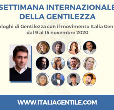 Settimana della Gentilezza. Dialoghi di Gentilezza con il movimento Italia Gentile