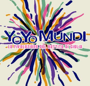 YO YO MUNDI LA RIVOLUZIONE copertina