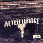 alter bridge walk the sky 2.0