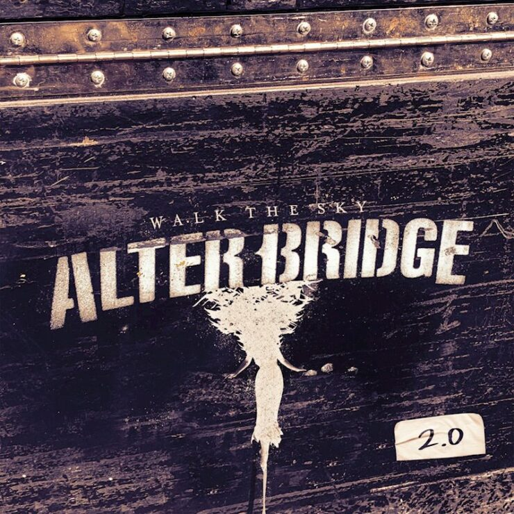 alter bridge walk the sky 2.0