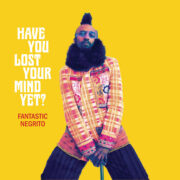 fantastic negrito have you lost your mind yet cover