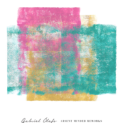 gabriel olafs absent minded reworks
