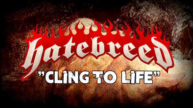hatebreed cling of life