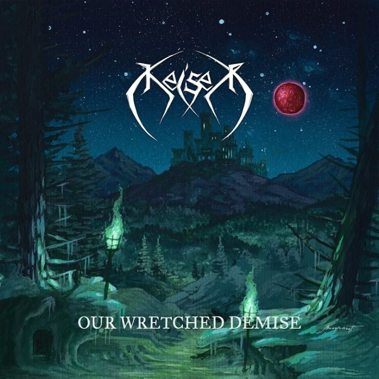 keiser our wretched demise cover