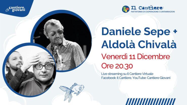 Daniele Sepe Aldolà Chivalà
