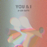 a lex gatti you and i