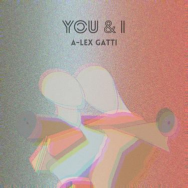 a lex gatti you and i