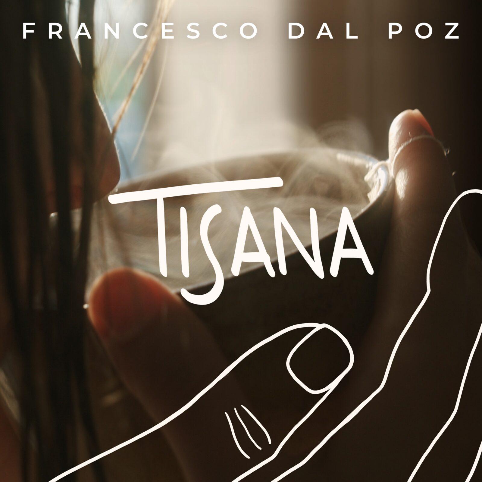 francesco dal poz tisana